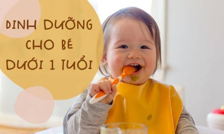 Chế độ dinh dưỡng cho bé dưới 1 tuổi: Mẹ đã biết?